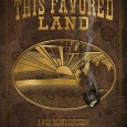 By Allan Goodall, (c) 2009. Several folks have asked about the length of This Favored Land. Originally the book was supposed to be 128 pages long. So how did it blossom...