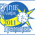 UPDATE: Click here by July 24 to vote for Arc Dream in the 2011 Ennie Awards! This morning we were proud to have several of our works nominated for the […]