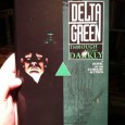 "The hardcover limited edition of Delta Green: Through a Glass, Darkly is now available at the Arc Dream online store. Pardon me while I say, ""HELL YEAH."" After an awful lot..."