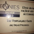 The Unspeakable Oath won the Silver Ennie for Best Aid or Accessory! Share our joy over at theunspeakableoath.com.