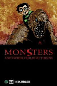 Monsters and Other Childish Things (paperback)