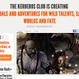 The Kerberos Club, that most notoriously Strange establishment of Victorian London, has insinuated itself upon Patreon: http://www.patreon.com/kerberosclub Apparently it threatens to reveal secrets of its adventures, allies, and enemies if […]
