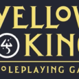 Robin D. Laws and Pelgrane Press have just begun a Kickstarter for a new RPG: The Yellow King Roleplaying Game. Inspired by Robert W. Chambers' influential cycle of short stories, […]