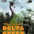 The Fall of Delta Green adaptsDelta Green: The Role-Playing Game to Trail of Cthulhu, set throughout the blistering 1960s! We have added the PDF file to backers' Digital Downloads in […]